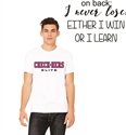 Picture of Check-Hers - I Never Lose T-Shirt